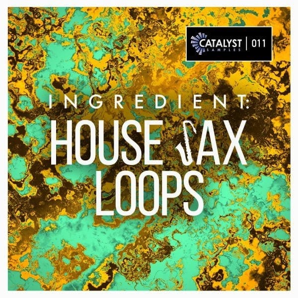 Ingredient: House Sax Loops
