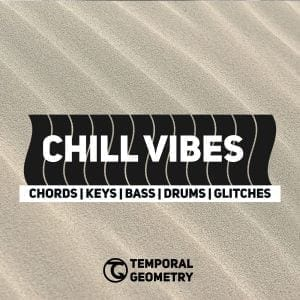 Chill Vibes Temporal Geometry