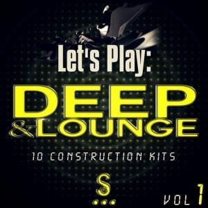 Let's Play: Deep & Lounge