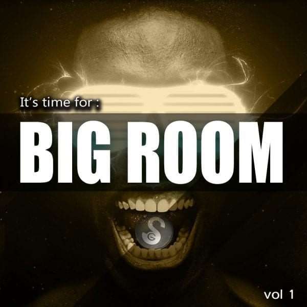 It's Time For Big Room