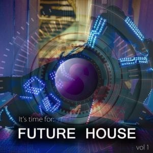 It's Time For: Future House