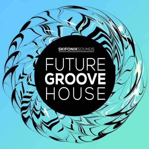 Future Groove House skifonix sounds