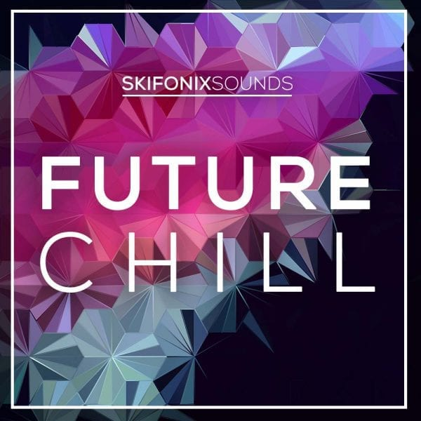 Future Chill skifonix sounds