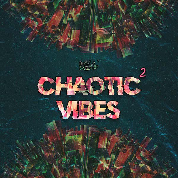 Chaotic Vibes 2