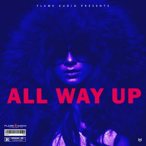 all way up Flame Audio