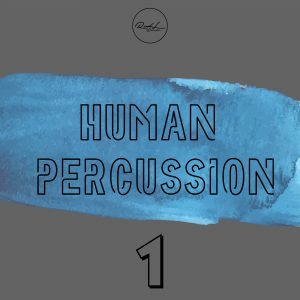 human percussion roundel sounds