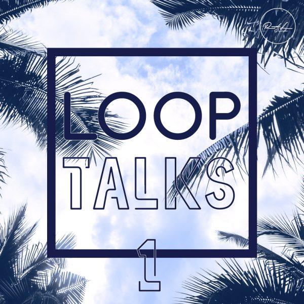 loop talks
