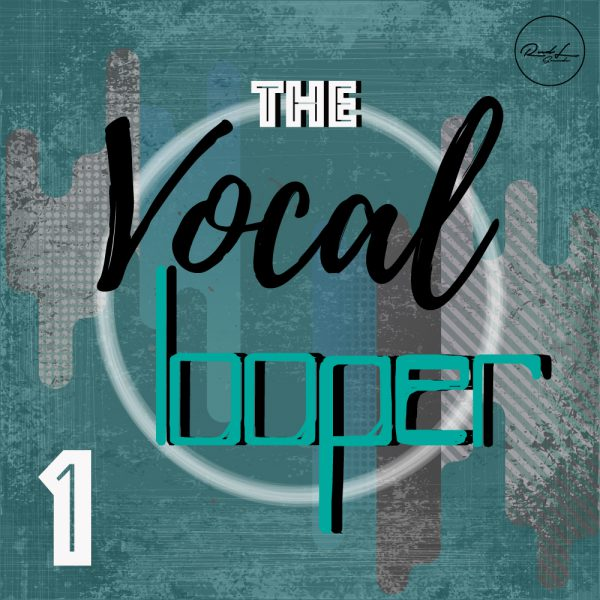 the vocal looper